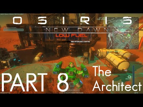 CHLORINE, GAS TANKS, LEAD AND ASSAULT RIFLE! | Osiris New Dawn - The Architect | GamePlay | Part 8
