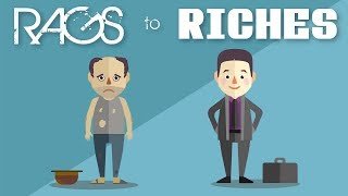 The Truth About Rags To Riches Stories