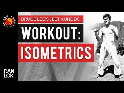 Bruce Lee JKD Workout And Isometrics