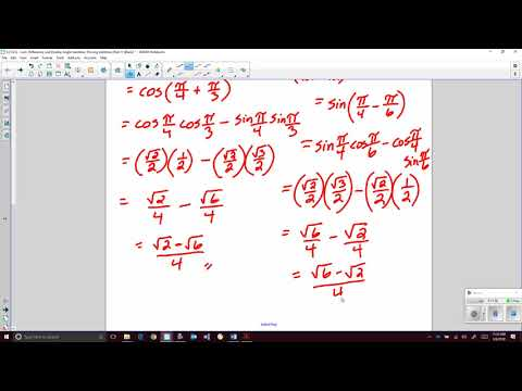 6.2 (6.3) - Sum, Difference, and Double Angle Identities; Proving Identities Parts 1 and 2