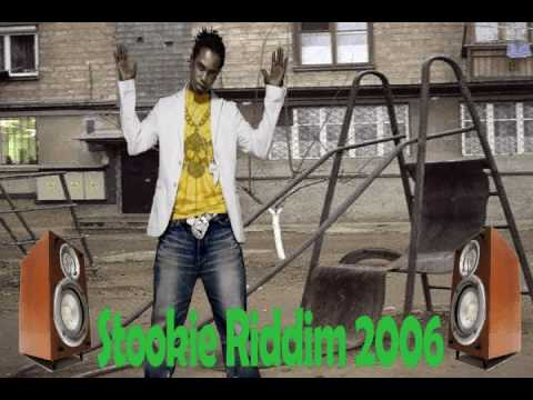 stookie riddim 2006 ®