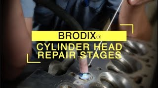BRODIX® Cylinder Head Repair Stages