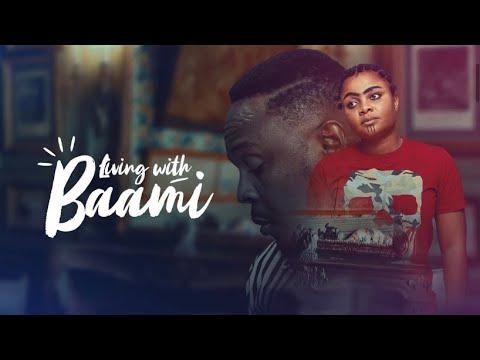 Download LIVING WITH BAAMI | NOLLYWOOD MOVIE REVIEW | BIODUN STEPHEN, BIMBO ADEMOYE, FEMI JACOB-IROKOTV MOVIE