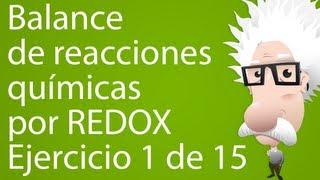 Balanceo de reacciones químicas por REDOX. Ejercicio 1 de 15