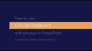 PowerPoint Tutoriel: Comment Utiliser La Couleur De Superpositions Avec Photos