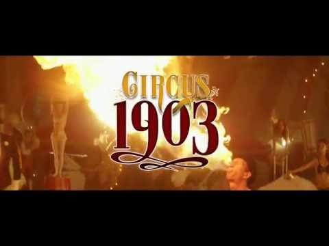 Circus 1903 World Premiere In Canberra!