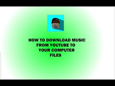 tutorial -how-to-download-music-from-youtube-to-your-computer-files!
