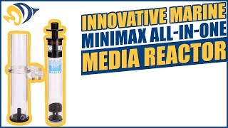 Innovative Marine MiniMax All-In-One Media Reactor Product Demo