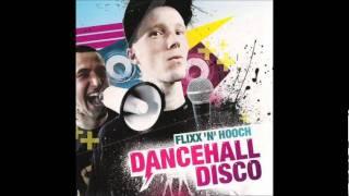 Flixx'n'Hooch ft. Nattyflo - Tatendrang