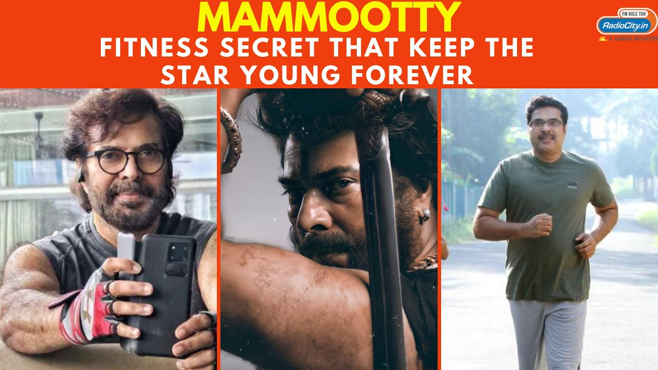 Download Malayalam Superstar Mammootty – Fitness Secret That Keep the Star Young Forever   Radio City