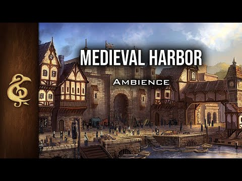 Ambience | Medieval Harbor | What Goods Did The Traders Bring This Time? #dnd