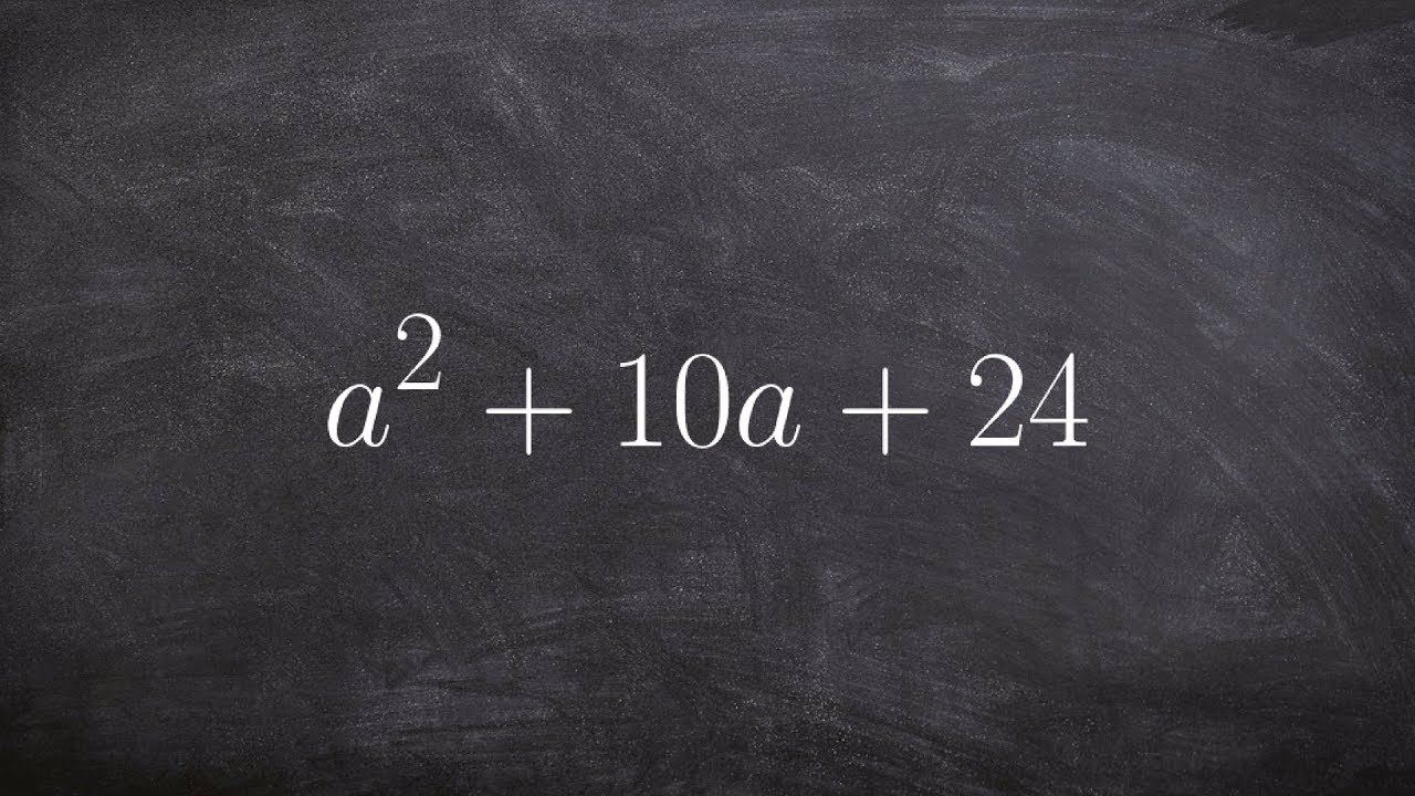 How To Factor A Trinomial With All Positive Terms