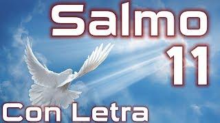 Salmo 11 - El refugio del justo (con letra) HD.