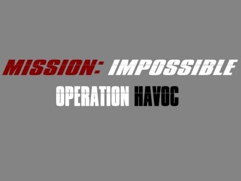 Mission: Impossible Operation Havoc [HD Fan Film]