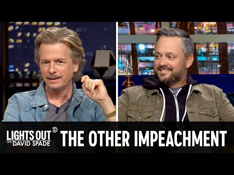 Not *That* Impeachment (feat. Nate Bargatze) - Lights Out with David Spade