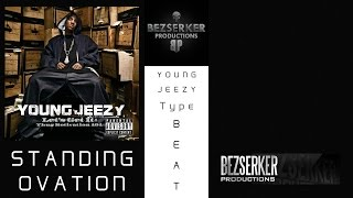 YOUNG JEEZY - STANDING OVATION INSTRUMENTAL REMAKE