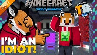 I'm an Idiot!   Truly Bedrock Season 2 [70]   Minecraft Bedrock Edition