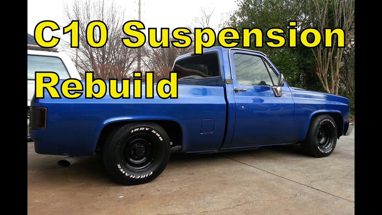 1967 Chevy C20 Wiring Diagram 87 Chevy C10 Front Suspension Quot How To Quot Rebuild In 15 Mins