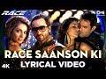 Race Saanson Ki Lyrical - Race   Saif Ali Khan, Bipasha Basu, Katrina Kaif & Akshaye Khanna