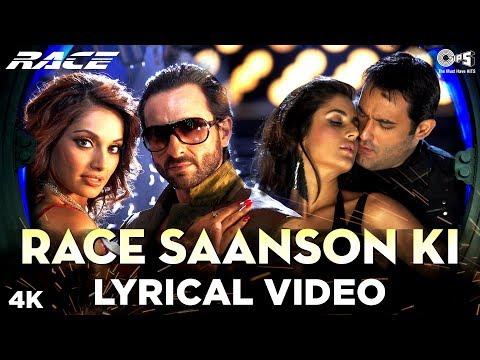 Race Saanson Ki Lyrical - Race | Saif Ali Khan, Bipasha Basu, Katrina Kaif & Akshaye Khanna thumbnail