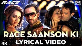 Race Saanson Ki Lyrical - Race | Saif Ali Khan, Bipasha Basu, Katrina Kaif & Akshaye Khanna | Pritam