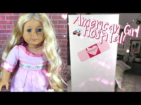 🚑 AMERICAN GIRL HOSPITAL EXPERIENCE! DRESSING DOLL IN NEW OUTFIT!