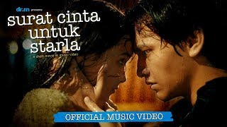 virgoun   surat cinta untuk starla official music video