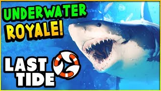 EPIC New UNDERWATER Battle Royale Game with SHARKS! - Last Tide Gameplay