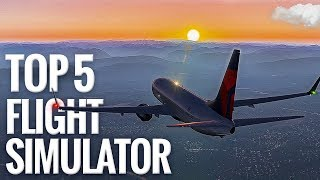 The 5 Most Realistic Flight Simulator Ever [Amazing Graphics]
