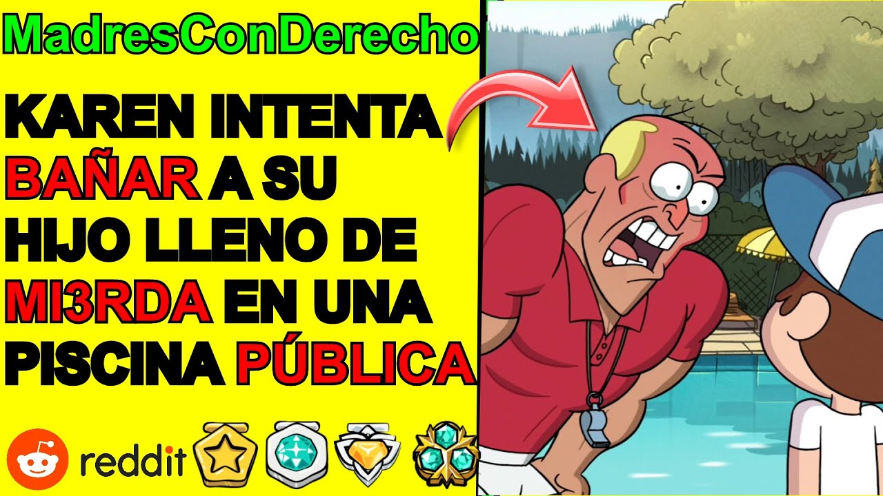 Karen intenta LIMPIAR a su hijo en una piscina PUBLICA! - MADRES CON DERECHO | Reddit Español