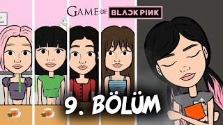 GAME OF BLACKPINK | Episode 9