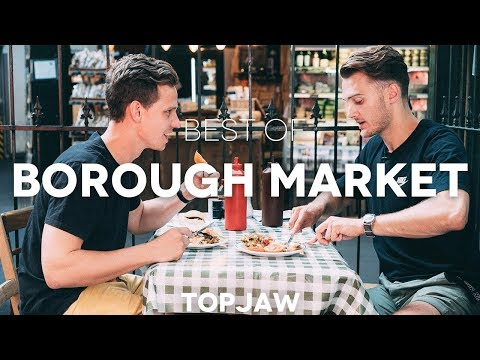 BEST OF BOROUGH MARKET