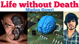 Life without Death | Tamil | Madan Gowri | MG