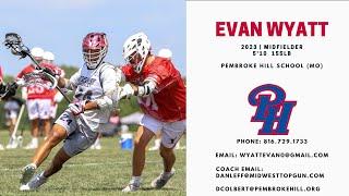 Evan Wyatt 2023 Midfielder Pembroke Hill School (MO)