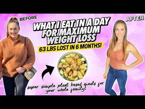 What I Eat In A Day For Maximum Weight Loss On A Vegan Diet / Starch Solution Plant Based Meals