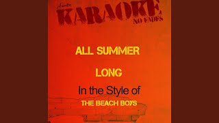 All Summer Long (In the Style of the Beach Boys) (Karaoke Version)