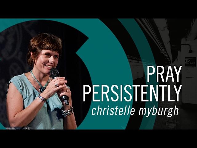 Christelle Myburgh - Pray Persistently