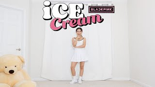 BLACKPINK - 'Ice Cream (with Selena Gomez)' - Lisa Rhee Dance Cover