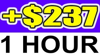 MAKE $237+ in 1 HOUR ONLINE Using a BONUS Strategy! (REAL PROOF!)
