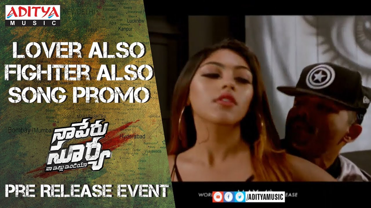 LOVER ALSO FIGHTER ALSO Song Promo @ Naa Peru Surya Na Illu India Pre Release Event