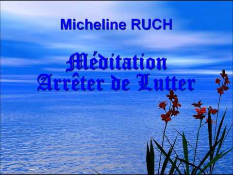 Méditation Arrêter de Lutter