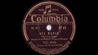 Ave Maria (Schubert) - Tino Rossi - 1938