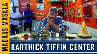 The Story of Karthik Tiffin Center | Madras Masala Epi 19 | Food Feature | Madras Central