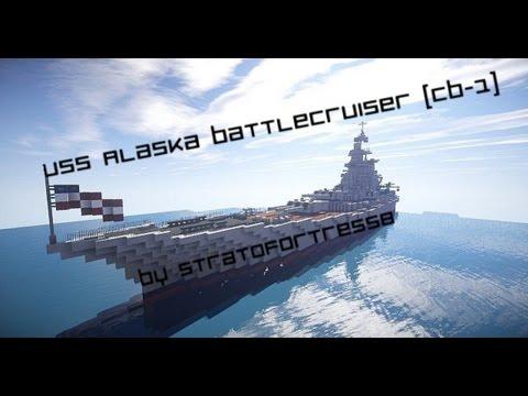 Minecraft Showcase -USS Alaska Battlecruiser (CB-1) By Stratofortress8