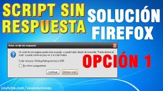 Mozilla Firefox   Script sin respuesta (cómo solucionarlo) 1/2