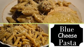 Blue Cheese Pasta I Cook with me