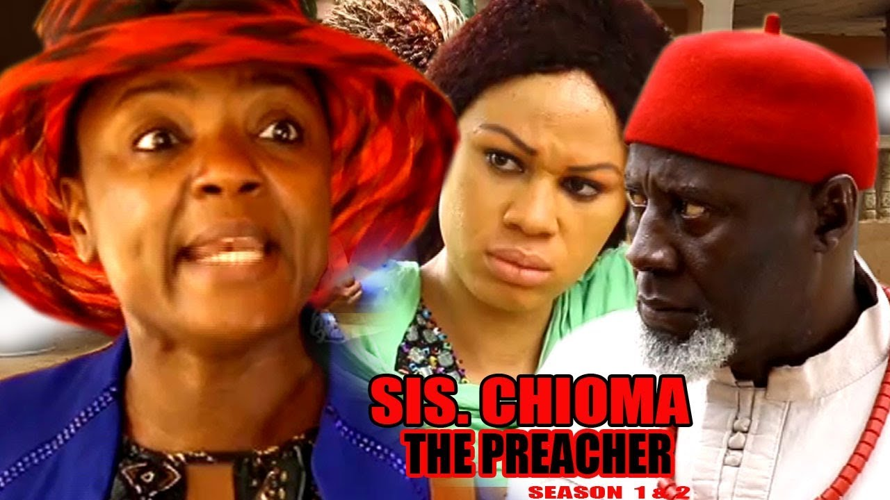Download Sis. Chioma the Preacher Season 1 $ 2 - Movies 2017 | Latest Nollywood Movies 2017 | Family movie