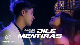 JD Pantoja & Tony M - Dile Mentiras (Video Oficial)