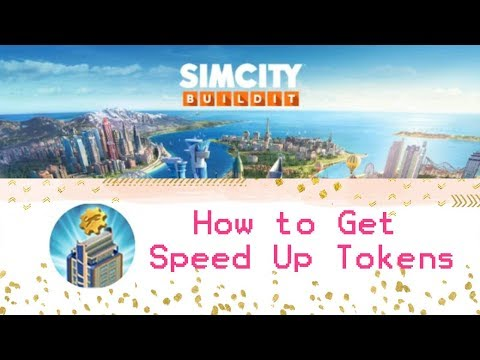Cara Mendapatkan Speed up Tokens di SimCity (How to Get Speed Up ...