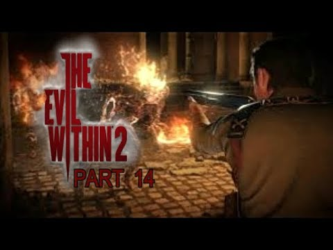 The Evil Within 2 Gameplay Walkthrough Part 14 Let's Play Playthrough